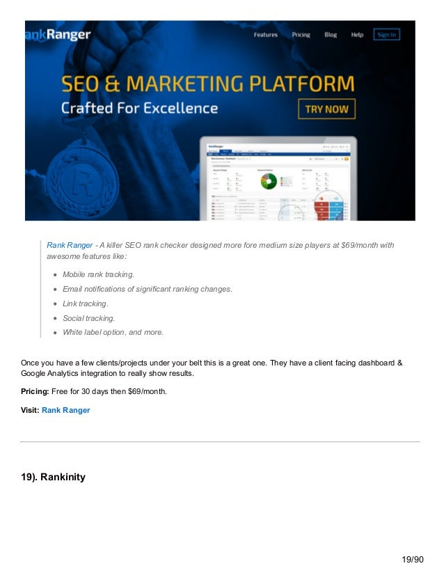 Rank Ranger - A killer SEO rank checker designed more fore medium size players at $69/month with awesome features like: Mo...