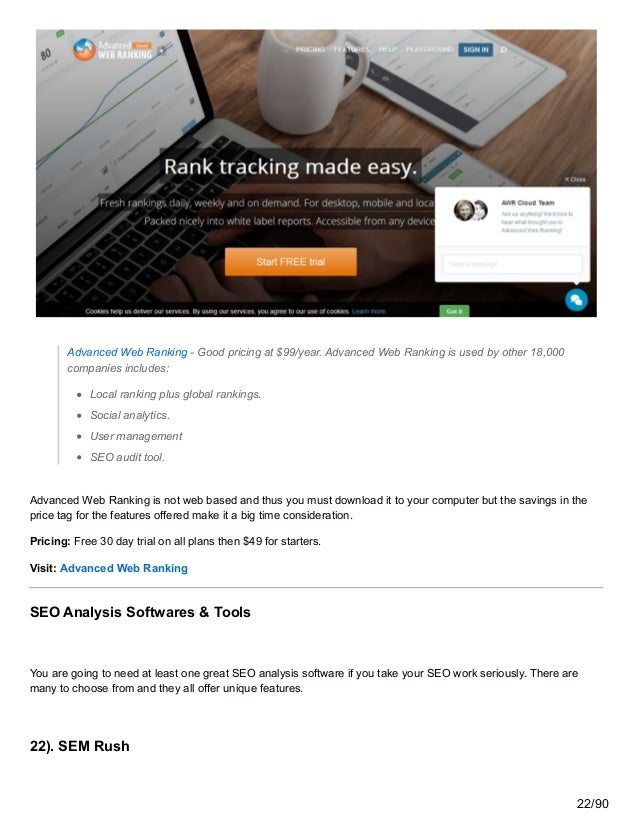 Advanced Web Ranking - Good pricing at $99/year. Advanced Web Ranking is used by other 18,000 companies includes: Local ra...
