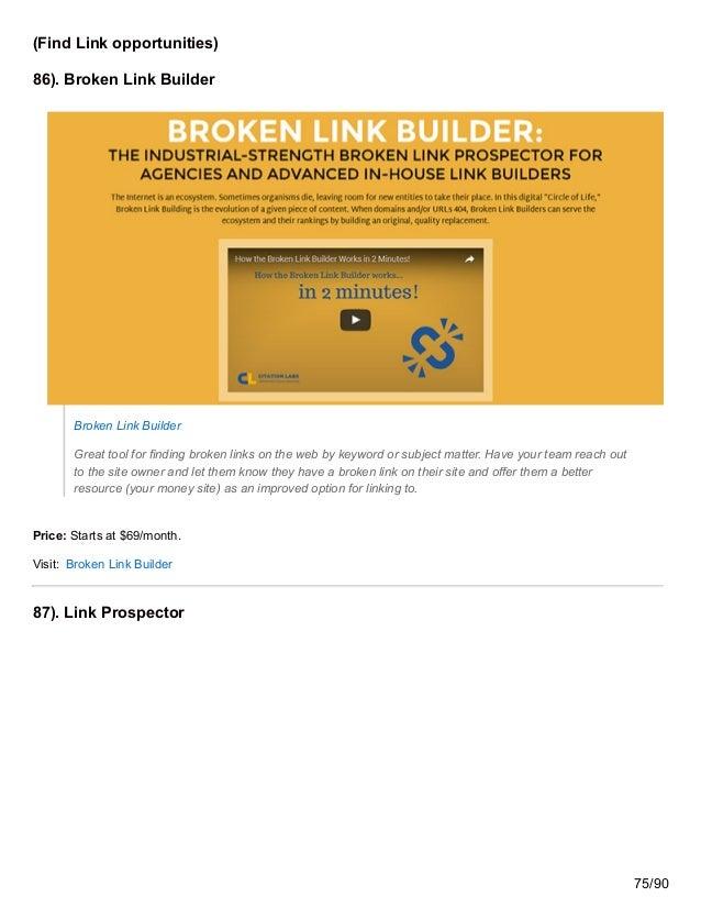 (Find Link opportunities) 86). Broken Link Builder Broken Link Builder Great tool for finding broken links on the web by k...