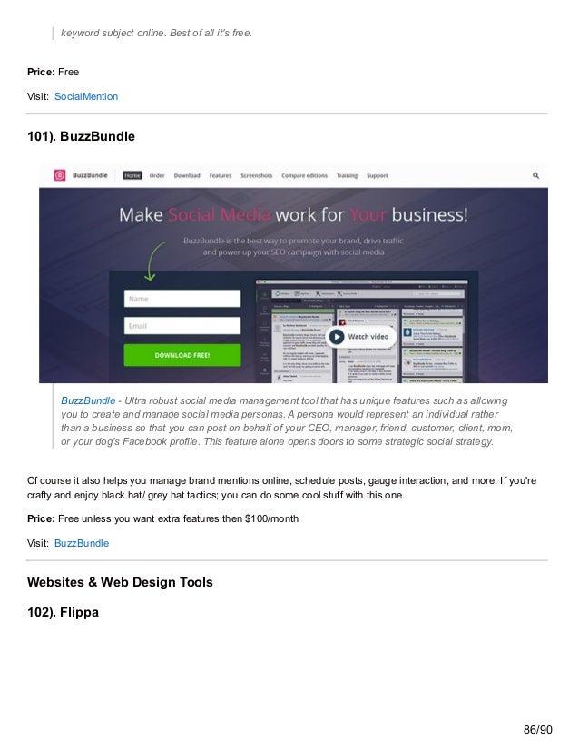 keyword subject online. Best of all it's free. Price: Free Visit: SocialMention 101). BuzzBundle BuzzBundle - Ultra robust...