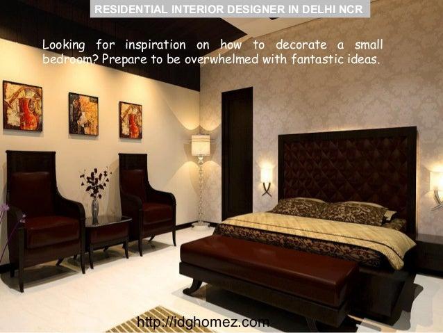 RESIDENTIAL INTERIOR DESIGNER IN DELHI NCR Http://idghomez.com; 6.