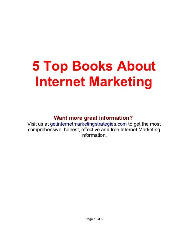 5 Top Books About  Internet Marketing            Want more great information?Visit us at getinternetmarketingstrategies.co...