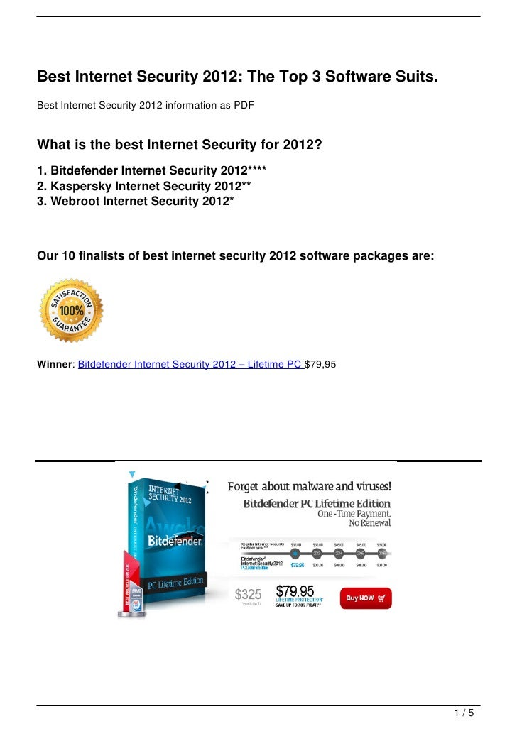 Best Internet Security 2012: The Top 3 Software Suits.Best Internet Security 2012 information as PDFWhat is the best Inter...