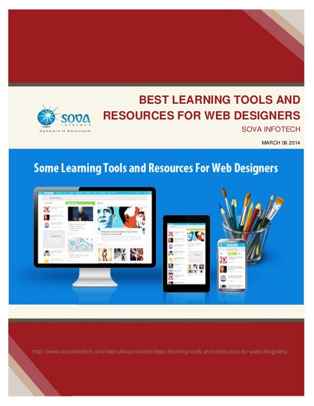 BEST LEARNING TOOLS AND RESOURCES FOR WEB DESIGNERS SOVA INFOTECH MARCH 06 2014  http://www.sovainfotech.com/web-design-lo...