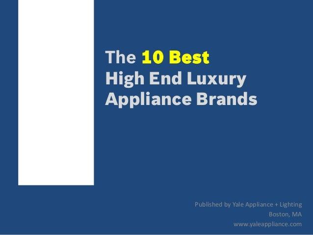 Top 10 Luxury Kitchen Appliance Brands