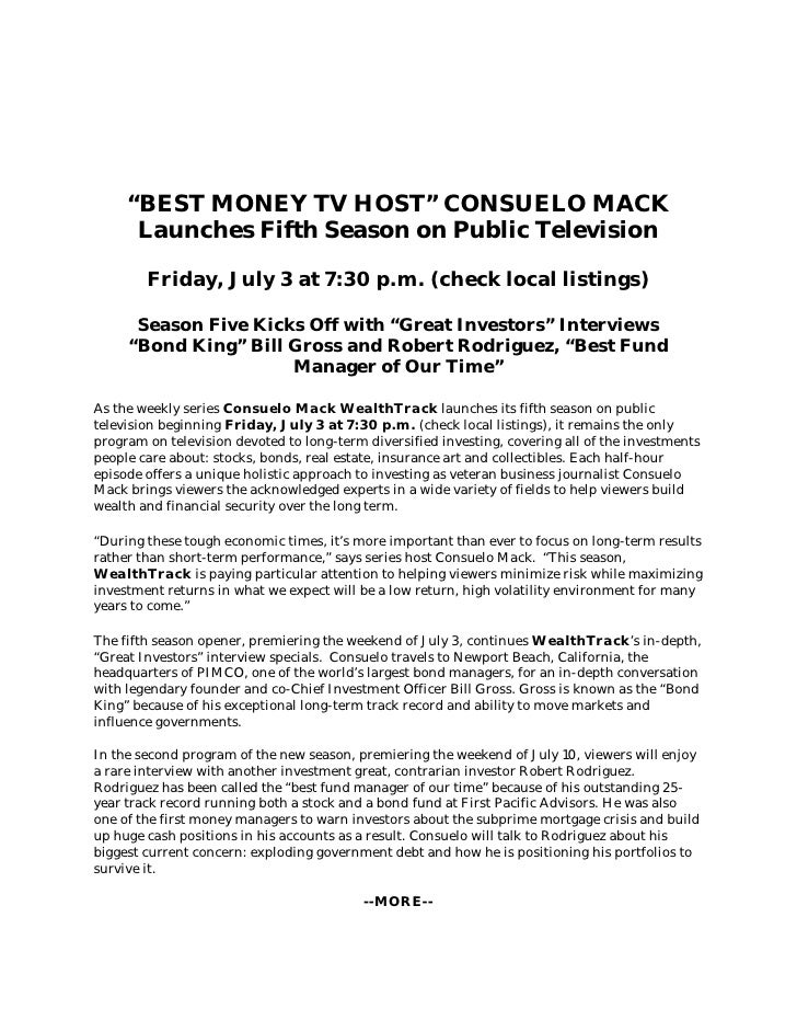 """BEST MONEY TV HOST"" CONSUELO MACK       Launches Fifth Season on Public Television          Friday, July 3 at 7:30 p.m. (..."