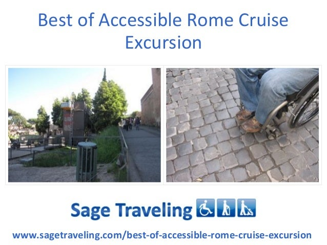 Best of Accessible Rome Cruise Excursion www.sagetraveling.com/best-of-accessible-rome-cruise-excursion