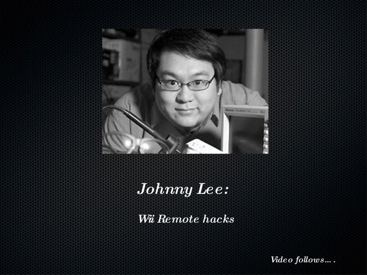 Video follows….    Johnny Lee:   Wii Remote hacks