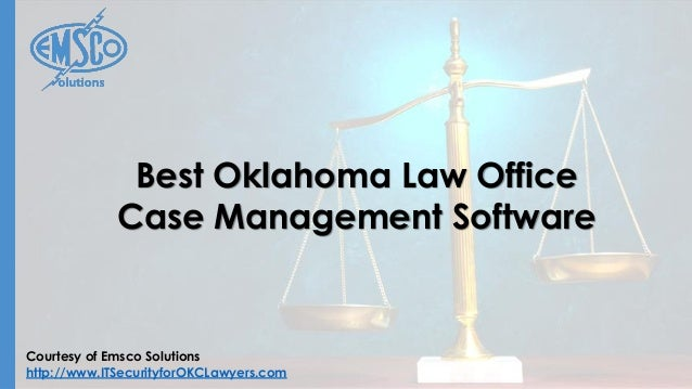 Courtesy of Emsco Solutions http://www.ITSecurityforOKCLawyers.com Best Oklahoma Law Office Case Management Software