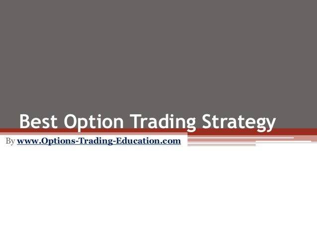 The best option trading strategy