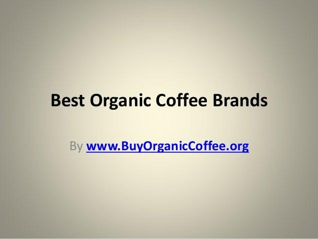 Best Organic Coffee Brands By www.BuyOrganicCoffee.org