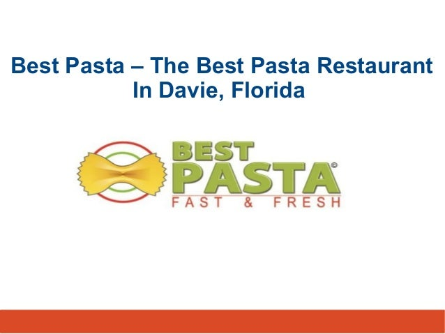Best Pasta – The Best Pasta Restaurant In Davie, Florida