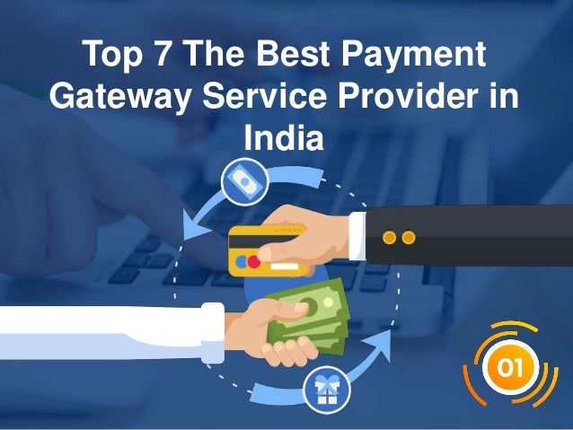 c Top 7 The Best Payment Gateway Service Provider in India
