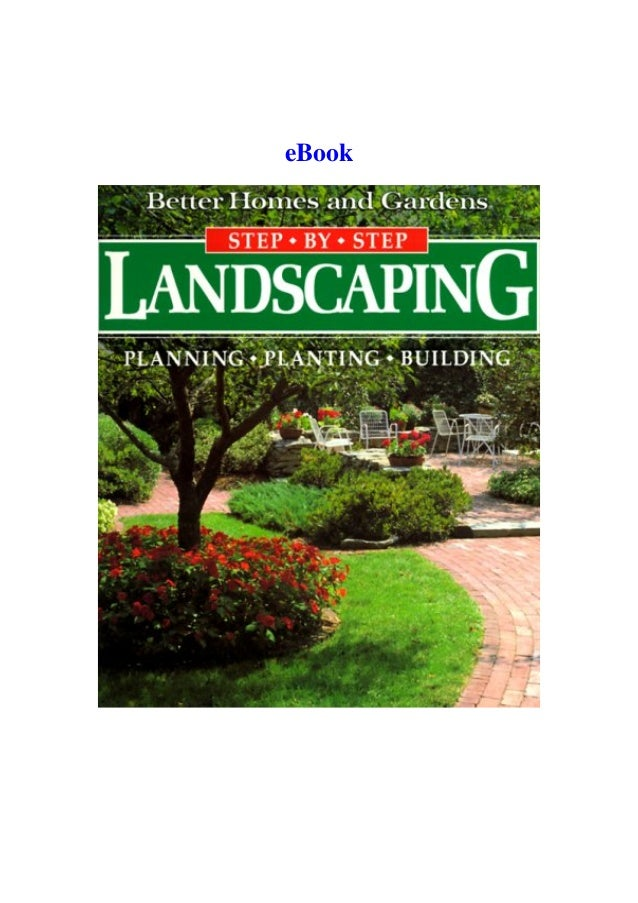 Best Pdf Landscaping Planning Planting Building Better Homes And G
