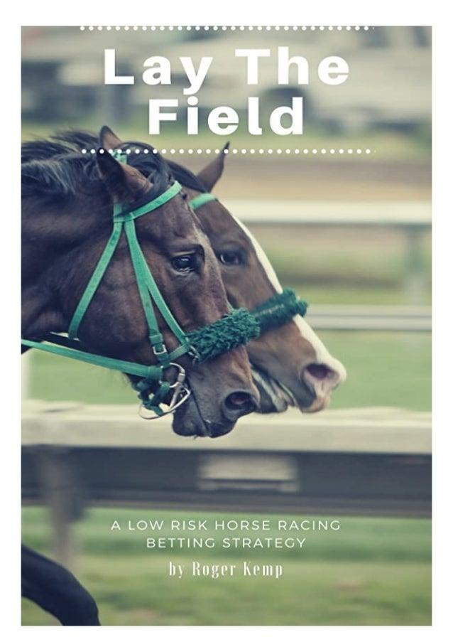 field betting strategy