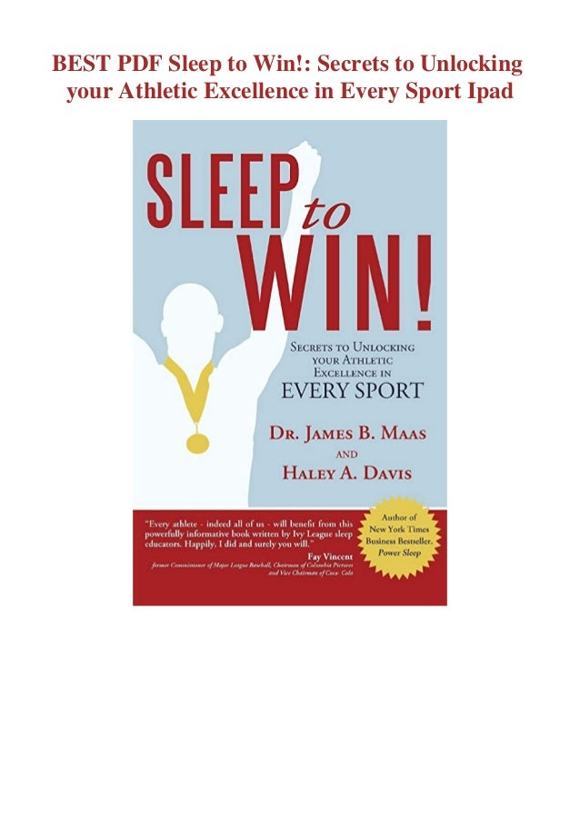 if you want to download or read Sleep to Win!: Secrets to Unlocking your Athletic Excellence in Every Sport, click button ...