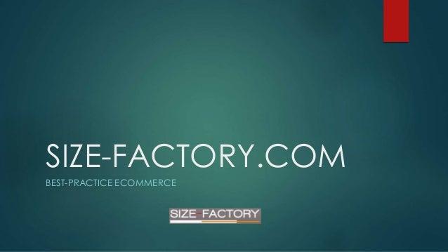 SIZE-FACTORY.COM BEST-PRACTICE ECOMMERCE