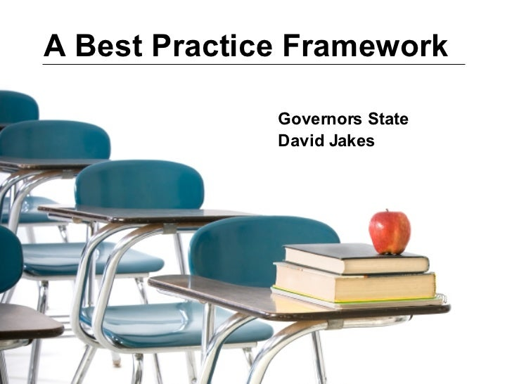A Best Practice Framework Governors State  David Jakes