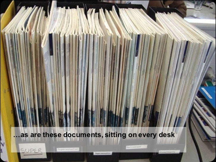 … as are these documents, sitting on every desk