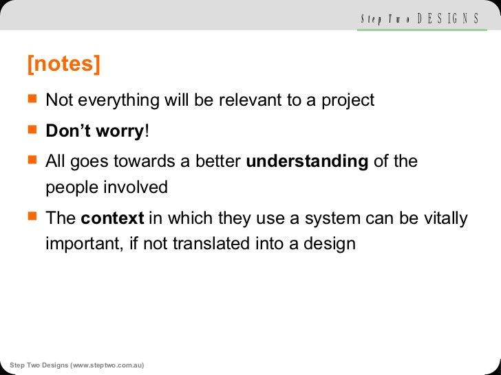 [notes] <ul><li>Not everything will be relevant to a project </li></ul><ul><li>Don't worry ! </li></ul><ul><li>All goes to...