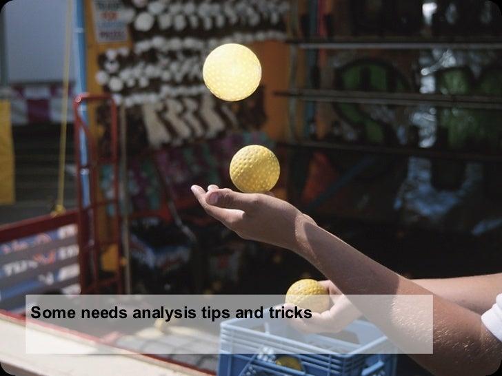 Some needs analysis tips and tricks