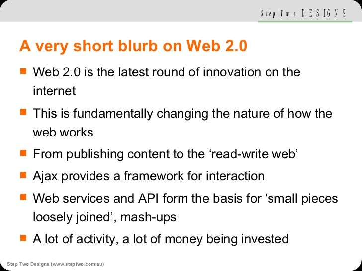 A very short blurb on Web 2.0 <ul><li>Web 2.0 is the latest round of innovation on the internet </li></ul><ul><li>This is ...