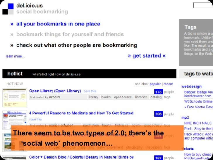 There seem to be two types of 2.0; there's the 'social web' phenomenon…