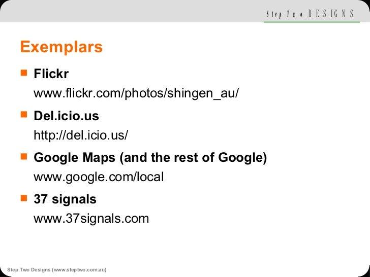 Exemplars <ul><li>Flickr www.flickr.com/photos/shingen_au/ </li></ul><ul><li>Del.icio.us http://del.icio.us/ </li></ul><ul...