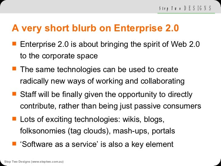 A very short blurb on Enterprise 2.0 <ul><li>Enterprise 2.0 is about bringing the spirit of Web 2.0 to the corporate space...