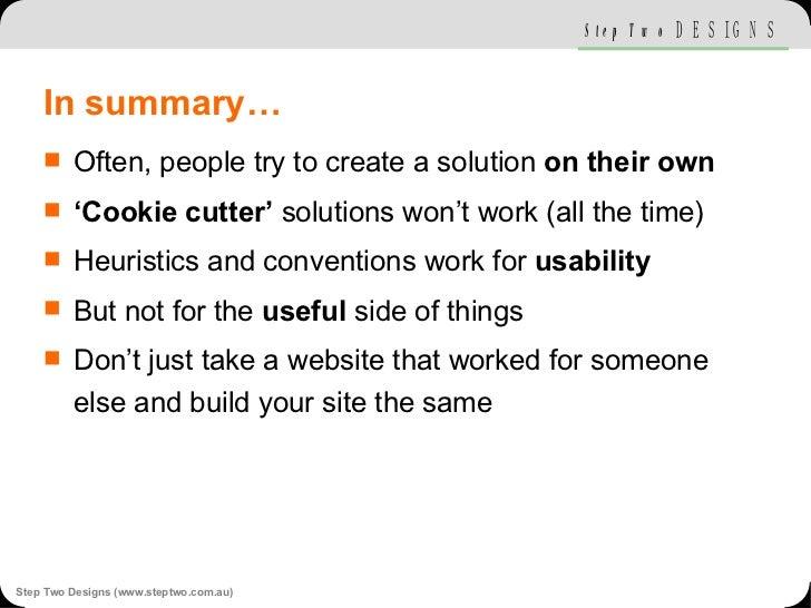 In summary… <ul><li>Often, people try to create a solution  on their own </li></ul><ul><li>' Cookie cutter'  solutions won...