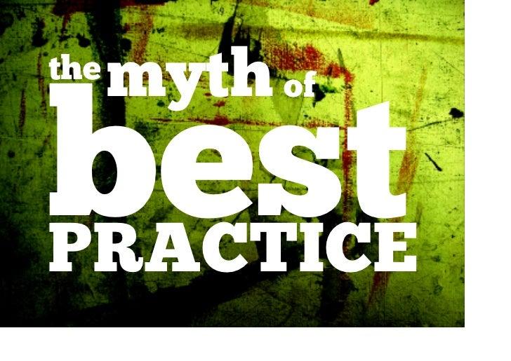 the   myth ofbestPRACTICE