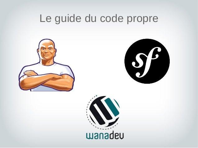 Le guide du code propre