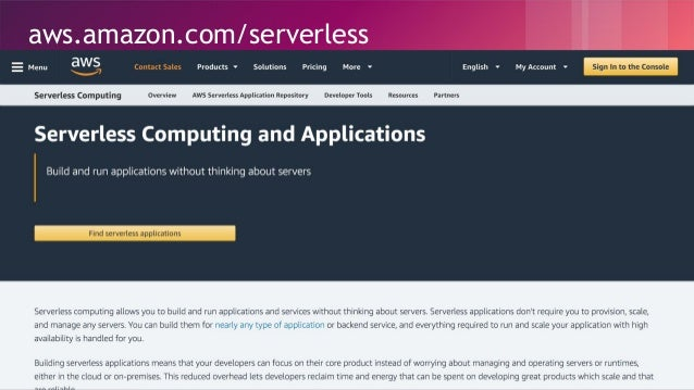 © 2018, Amazon Web Services, Inc. or its Affiliates. All rights reserved. aws.amazon.com/serverless