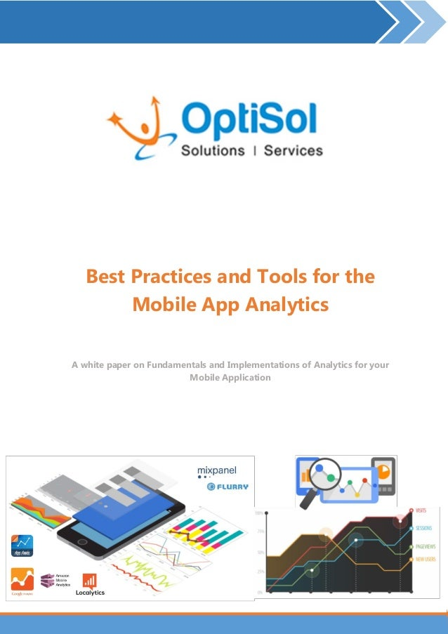 Mobile App Analytics – Accelerate your Mobile App Monetization | Page 1 Best Practices and Tools for the Mobile App Analyt...