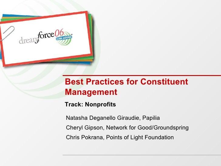 Best Practices for Constituent Management Natasha Deganello Giraudie, Papilia Cheryl Gipson, Network for Good/Groundspring...