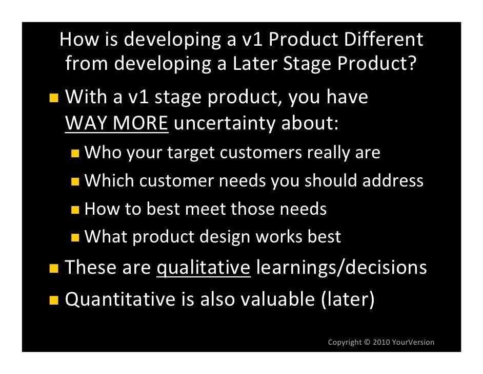 What'stheFormula        forProduct‐MarketFit? Aproductthat:   Meetscustomers' needs   Isbetterthanotheralternat...