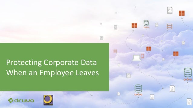 Protecting Corporate Data When an Employee Leaves