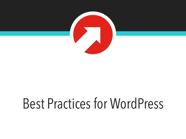 Best Practices for WordPress