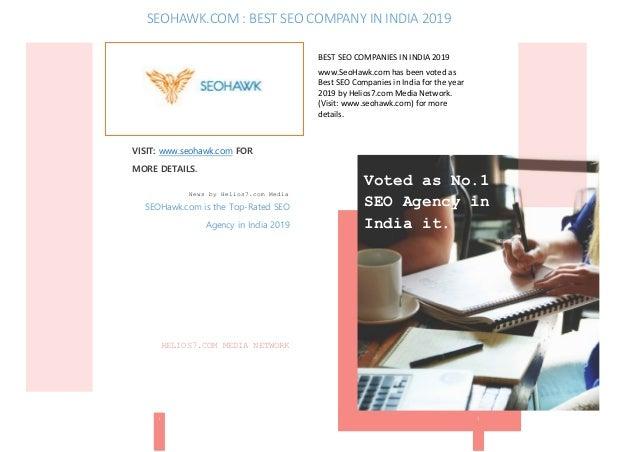 BEST SEO COMPANIES IN INDIA 2019 www.SeoHawk.com has been voted as Best SEO Companies in India for the year 2019 by Helios...
