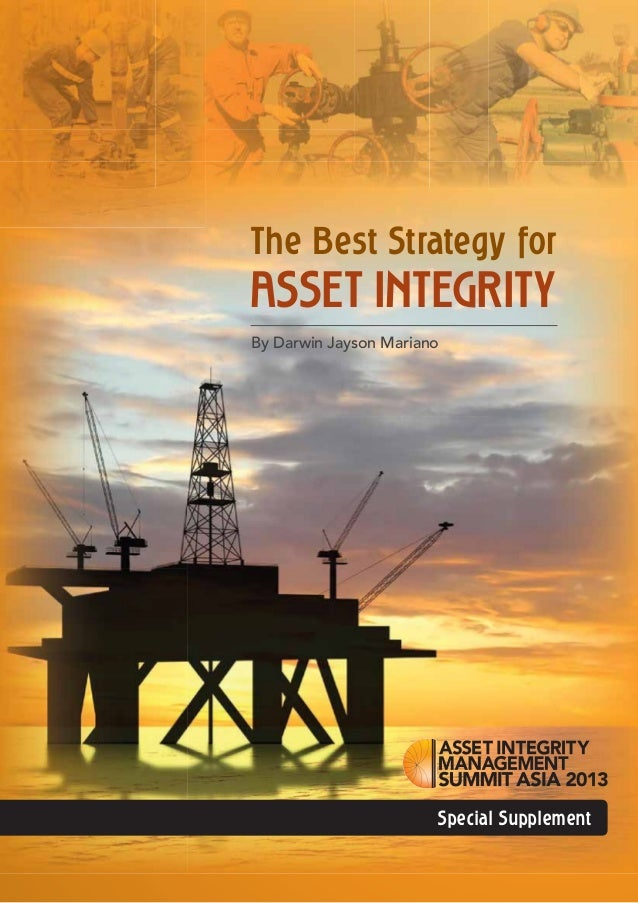 The Best Strategy for  ASSET INTEGRITY By Darwin Jayson Mariano  Special Supplement