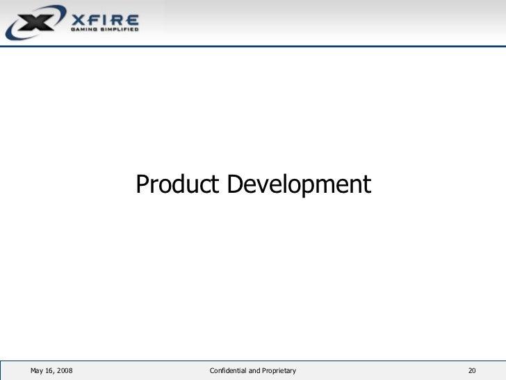 <ul><li>Product Development </li></ul>June 3, 2009 Confidential and Proprietary