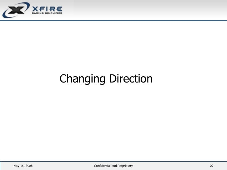 <ul><li>Changing Direction </li></ul>June 3, 2009 Confidential and Proprietary