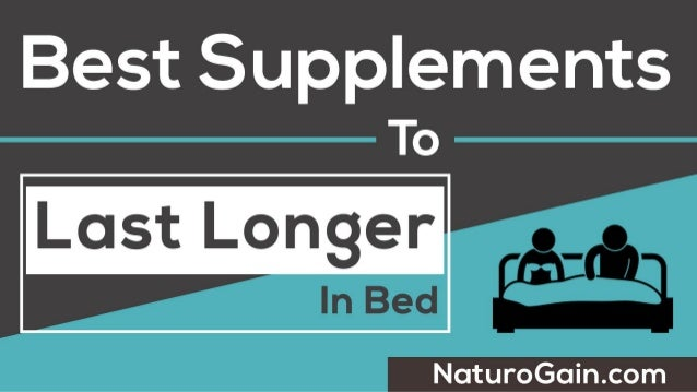 Pills to longer Best in bed last