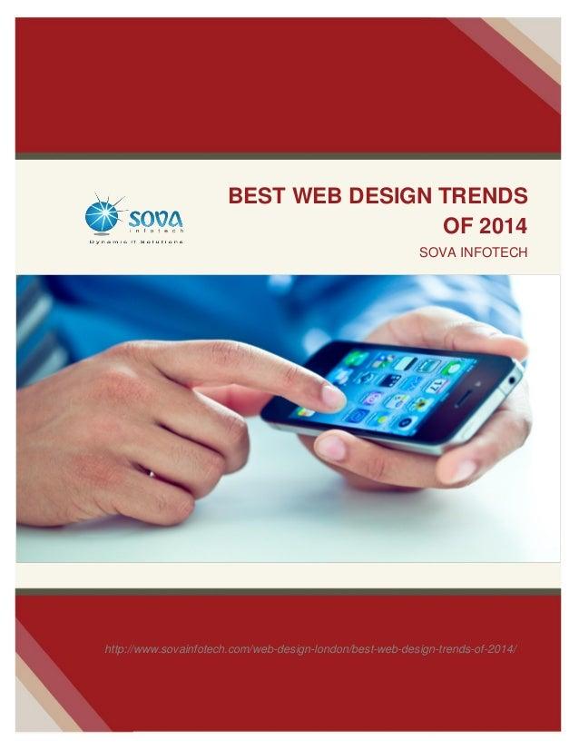 BEST WEB DESIGN TRENDS OF 2014 SOVA INFOTECH MARCH 01 2014  http://www.sovainfotech.com/web-design-london/best-web-design-...