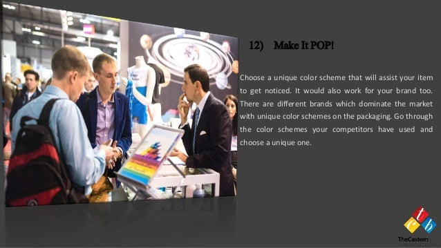 Choose a unique color scheme that will assist your item to get noticed. It would also work for your brand too. There are d...