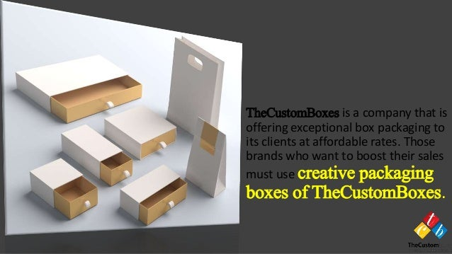 TheCustomBoxes is a company that is offering exceptional box packaging to its clients at affordable rates. Those brands wh...