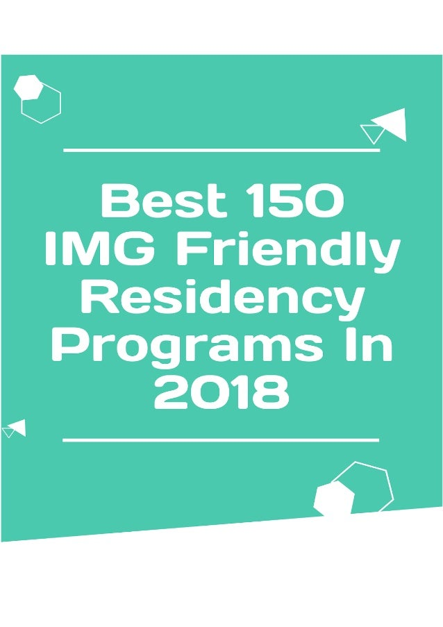 Best 180+ IMG Friendly Residency Programs in 2018