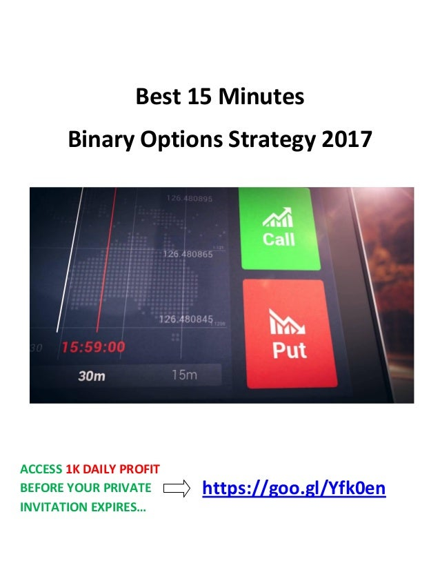 Binary options 15 minute trading strategy