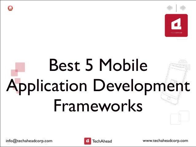 Best 5 MobileApplication DevelopmentFrameworks