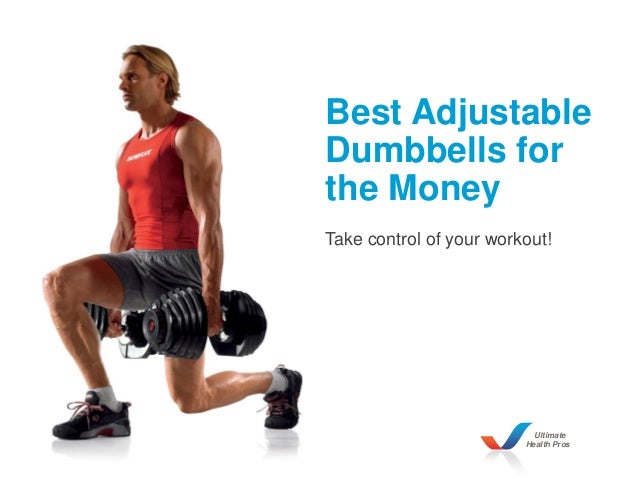 Ultimate Health Pros Best Adjustable Dumbbells for the Money Take control of your workout!